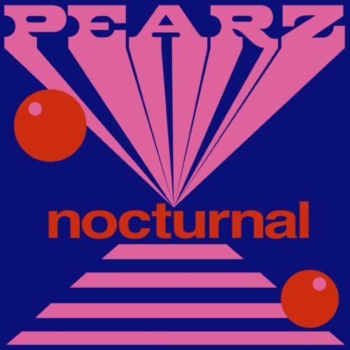 Pearz, Nocturnal