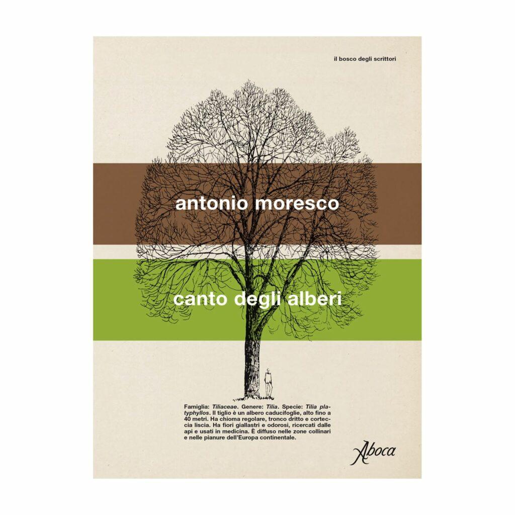 Canto degli alberi, Antonio Moresco