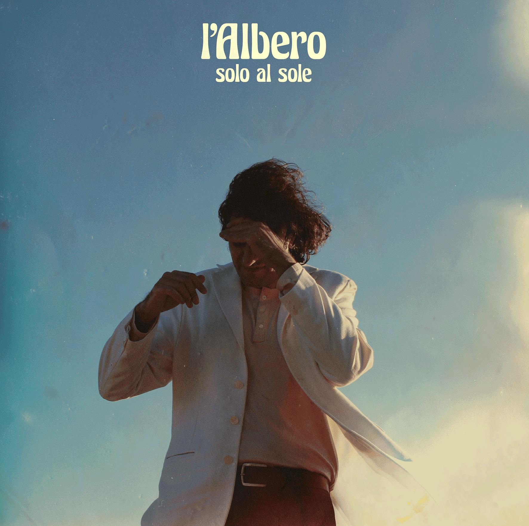 L'Albero, Solo al sole